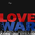 Love and War | Adrienne Berard