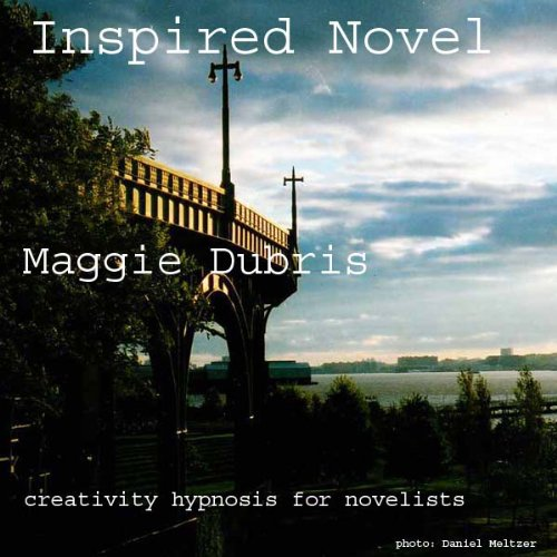Inspired Novel: Creativity Hypnosis for Novelists