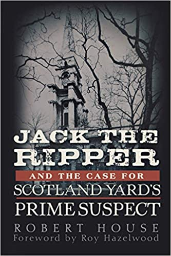 Amazon Fr Jack The Ripper And The Case For Scotland Yard S