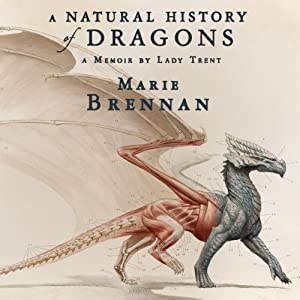A Natural History of Dragons Audiobook