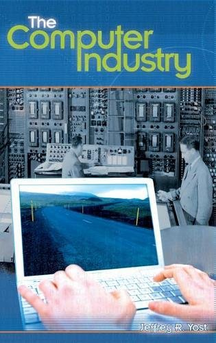 Download The Computer Industry (Emerging Industries in the United States) ebook