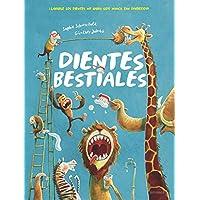 Dientes bestiales: 115 (Álbumes ilustrados)