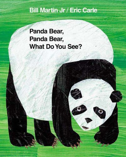 Panda Bear, Panda Bear, What Do You See? (Brown Bear and Friends) -