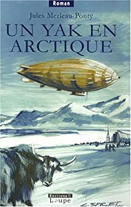 """Afficher """"Un yak en Arctique"""""""