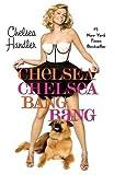 Chelsea Chelsea Bang Bang 9780446552431