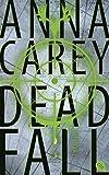 Deadfall (Die Blackbird-Reihe, Band 2)