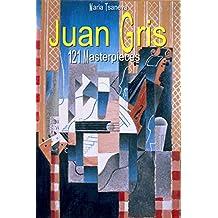 Juan Gris: 121 Masterpieces (Annotated Masterpieces Book 175)