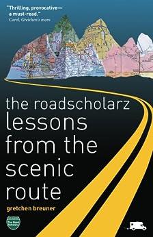 The RoadScholarz by [Breuner, Gretchen]