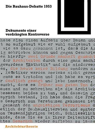Die Bauhaus-Debatte 1953 (Bauwelt Fundamente) (German Edition) by Birkhäuser