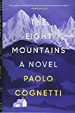 Image of The Eight Mountains: A Novel