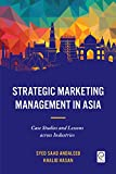 img - for Strategic Marketing Management in Asia: Case Studies and Lessons across Industries book / textbook / text book