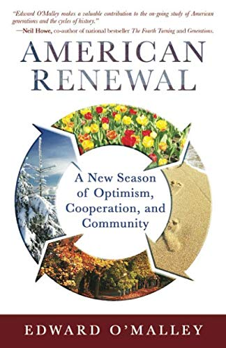 Book: American Renewal - A New Season of Optimism, Cooperation, and Community by Edward OMalley