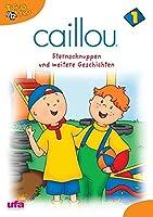 Caillou 01 - Sternschnuppen und weitere Geschichten