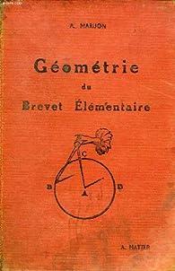 GEOMETRIE DU BREVET ELEMENTAIRE par MARIJON A.