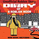 RoCitizens: Robloxia Noob Diaries, Book 5 Audiobook by  Robloxia Kid Narrated by Gregory K Ogorek