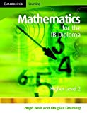 img - for Mathematics for the IB Diploma Higher Level 2 book / textbook / text book