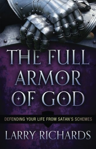 The Full Armor of God: Defending Your Life From Satan's ()