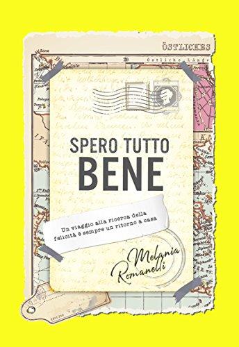 LItalia alla ricerca della felicità (Italian Edition)