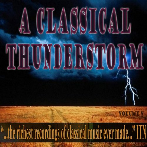 A Classical Thunderstorm Volume V