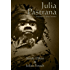 Julia Pastrana - Inspired by Actual Events