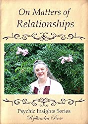 On Matters of Relationships: Psychic Insights Series (Psychic Insight Series Book 5)