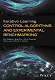 : Iterative Learning Control Algorithms and Experimental Benchmarking