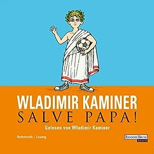 Salve Papa Hörbuch