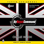 By Royal Command: Young Bond | Charlie Higson