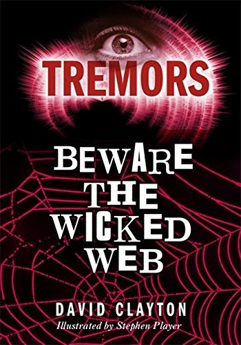 Beware The Wicked Web (Tremors) by Anthony Masters (2006-11-09) pdf