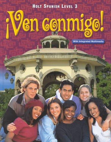 Holt Ven Conmigo: Student Edition Level 3 2000