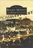 img - for Rocky Mount & Nash County, NC (Images of America) book / textbook / text book