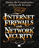 Internet Firewalls and Network Security, New Riders Development Group Staff, 1562054376