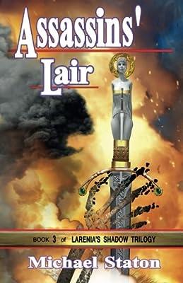 Assassins' Lair (Larenia's Shadow Trilogy)