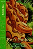 Koi's Python, Miriam Moore and Penny Taylor, 0786812273