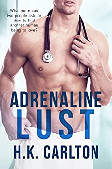 Adrenaline Lust by [Carlton, H.K.]