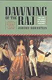 Dawning of the Raj, Jeremy Bernstein, 1566632811