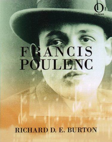 Francis Poulenc (Outlines)