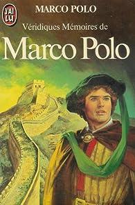 Véridiques mémoires par Marco Polo