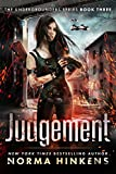 Judgement: The Undergrounders Series Book Three (A Post-apocalyptic Dystopian Thriller)