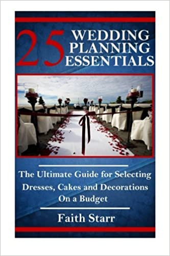 25 Wedding Planning Essentials The Ultimate Guide For Selecting
