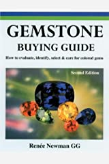 Gemstone Buying Guide, Second Edition: How to Evaluate, Identify, Select & Care for Colored Gems Paperback