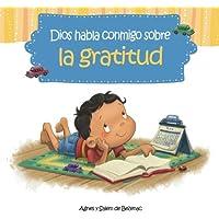 Dios habla conmigo sobre la gratitud: Maneras