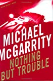 Nothing But Trouble: A Kevin Kerney Novel (Kevin Kerney Novels)