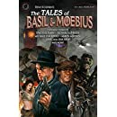 The Tales of Basil and Moebius (A Basil and Moebius Adventure)