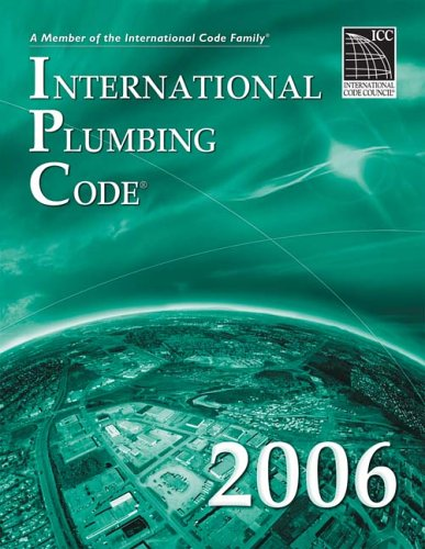 2006 International Plumbing Code (International Code Council Series) by Brand: ICC (distributed by Cengage Learning)