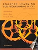 Engaged Learning for Programming in C++ : A Laboratory Course, Roberge, Jim and Smith, George K., 0763714232