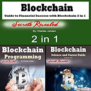 Blockchain: Guide to Financial Success with Blockchain 2-in-1 Audiobook