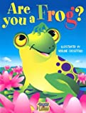 img - for Are You a Frog? (Touch and Learn) book / textbook / text book