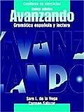 img - for Cuaderno de ejercicios para Avanzando, Workbook: Gramatica espa?ola y lectura (Spanish Edition) book / textbook / text book