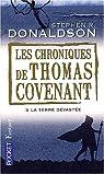 Les Chroniques de Thomas Covenant, Tome 3 : La Terre dévastée par Donaldson